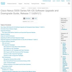 Nexus 5500 Series NX-OS Software Upgrade and Downgrade Guide, Release 7.1(4)N1(1)