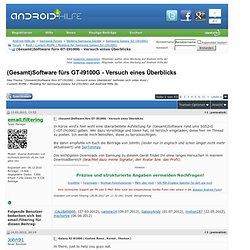 (Gesamt)Software fürs GT-I9100G - Versuch eines Überblicks