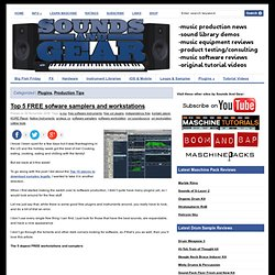 Top 5 FREE sofware samplers and workstations