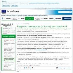 Soggiorno permanente (>5 anni) per cittadini UE - La tua Europa