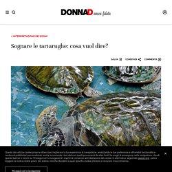 Sognare le tartarughe: cosa vuol dire?