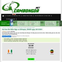 Soi kèo Bờ Biển Ngà vs Ethiopia, 20h00 ngày 30/3/2021