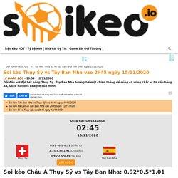 Soi kèo Thụy Sỹ vs Tây Ban Nha vào 2h45 ngày 15/11/2020 - Soikeo IO