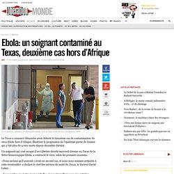 Ebola: un soignant contaminé au Texas, deuxième cas hors d'Afrique