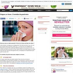 Soigner un rhume : 8 remèdes de grand-mère