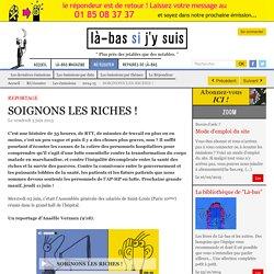 SOIGNONS LES RICHES