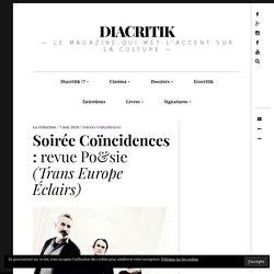 Soirée Coïncidences : revue Po&sie (Trans Europe Éclairs)