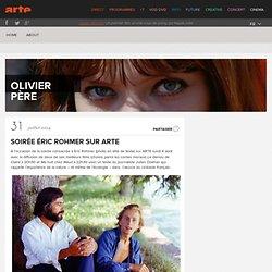 Soirée Éric Rohmer sur ARTE › Olivier Père