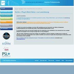 Soirée « Plug & Work Delux » au Luxembourg