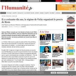 Il y a soixante-dix ans, le régime de Vichy organisait le procès de Riom