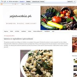 sojaturobie: Quinoa ze szpinakiem i pieczarkami