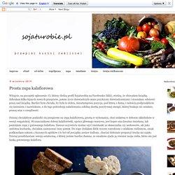 sojaturobie: Prosta zupa kalafiorowa