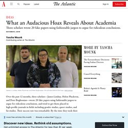 What the New Sokal Hoax Reveals About Academia