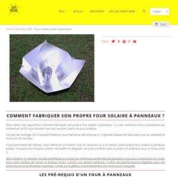 DIY - Four solaire ouvert à panneaux - IDCOOK