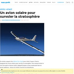 Un avion solaire pour survoler la stratosphère