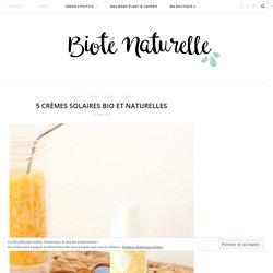 5 crèmes solaires bio et naturelles - Bioté Naturelle