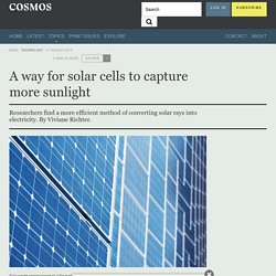 A way for solar cells to capture more sunlight