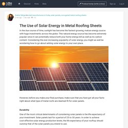 The Use of Solar Energy in Metal Roofing Sheets