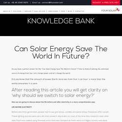 Can Solar Energy Save The World In Future