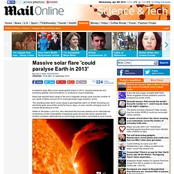 Solar flare 'could paralyse Earth in 2013'