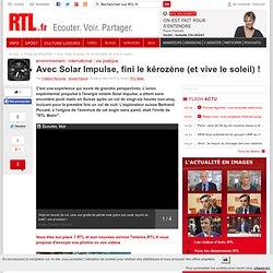 Pari réussi pour l'avion solaire Solar Impulse - rtl.fr