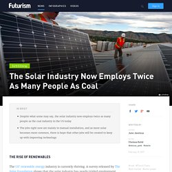 The Solar Industry Now Employs Twice As Many People As Coal