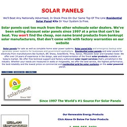 Solar panels for your home or business. Solar panels lowest prices in the world.