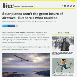 Solar planes aren't the green future of air travel. But here's what could be.