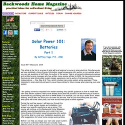 Solar Power 101: Batteries by Jeffrey Yago, P.E., CEM Issue #87