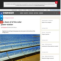 The dawn of of the solar power station