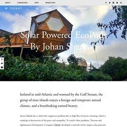 Solar Powered EcoPods By Johan Shenton