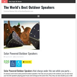 Top Solar Powered Outdoor Speakers - Bass Head Speakers