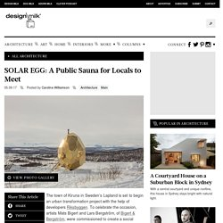 SOLAR EGG: A Public Sauna for Locals to Meet