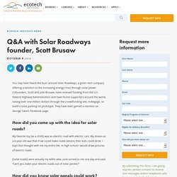 Q&A with Solar Roadways founder, Scott Brusaw