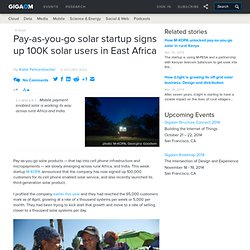 Pay-as-you-go solar startup signs up 100K solar users in East Africa
