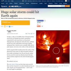 Huge solar storm could hit Earth again - Technology & science - Space - Space.com