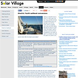 Electric Sailboat - Solar Village - Solar power you can use.