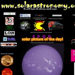 www.solarastronomy.org where the Sun always shines!