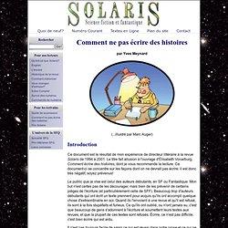 Revue Solaris: Dossier Spécial: Comment ne pas ecrire des histoires