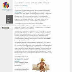 Solarpunk: Notes toward a manifesto