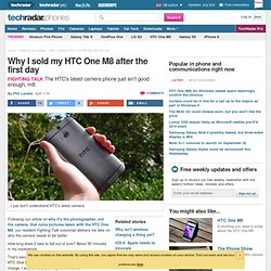 Why I sold my HTC One M8 after the first day