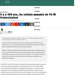 Il y a 100 ans, les soldats ennemis de 14-18 fraternisaient