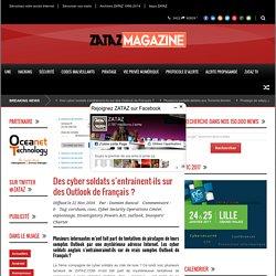 ZATAZ Des cyber soldats s'entrainent-ils sur des Outlook de Français ? - ZATAZ