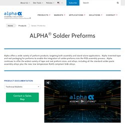 Solder Performs Products - Alpha Assembly Solutions Inc.
