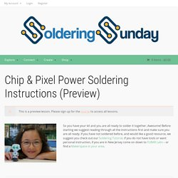 Chip & Pixel Power Soldering Instructions