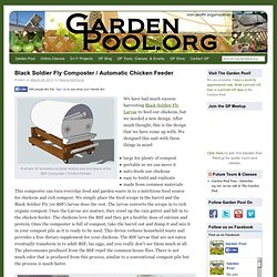 Black Soldier Fly Composter / Automatic Chicken Feeder | GardenPool.org