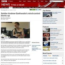 Soldier Andrew Garthwaite's mind-control bionic op