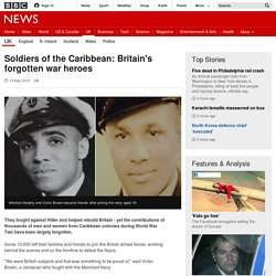 Soldiers of the Caribbean: Britain's forgotten war heroes - BBC News