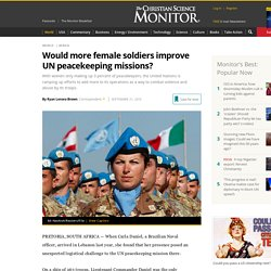 Would more female soldiers improve UN peacekeeping missions?