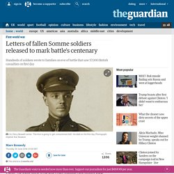Letters of fallen Somme soldiers released to mark battle's centenary